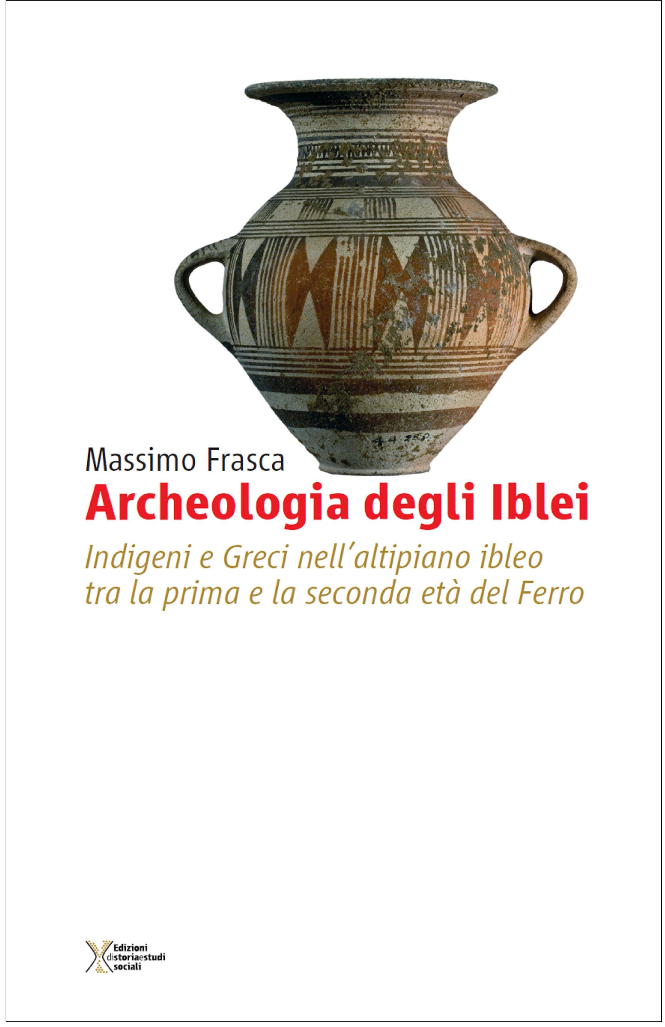 Presentazione del libro Archeologia degli Iblei di Massimo Frasca a Siracusa