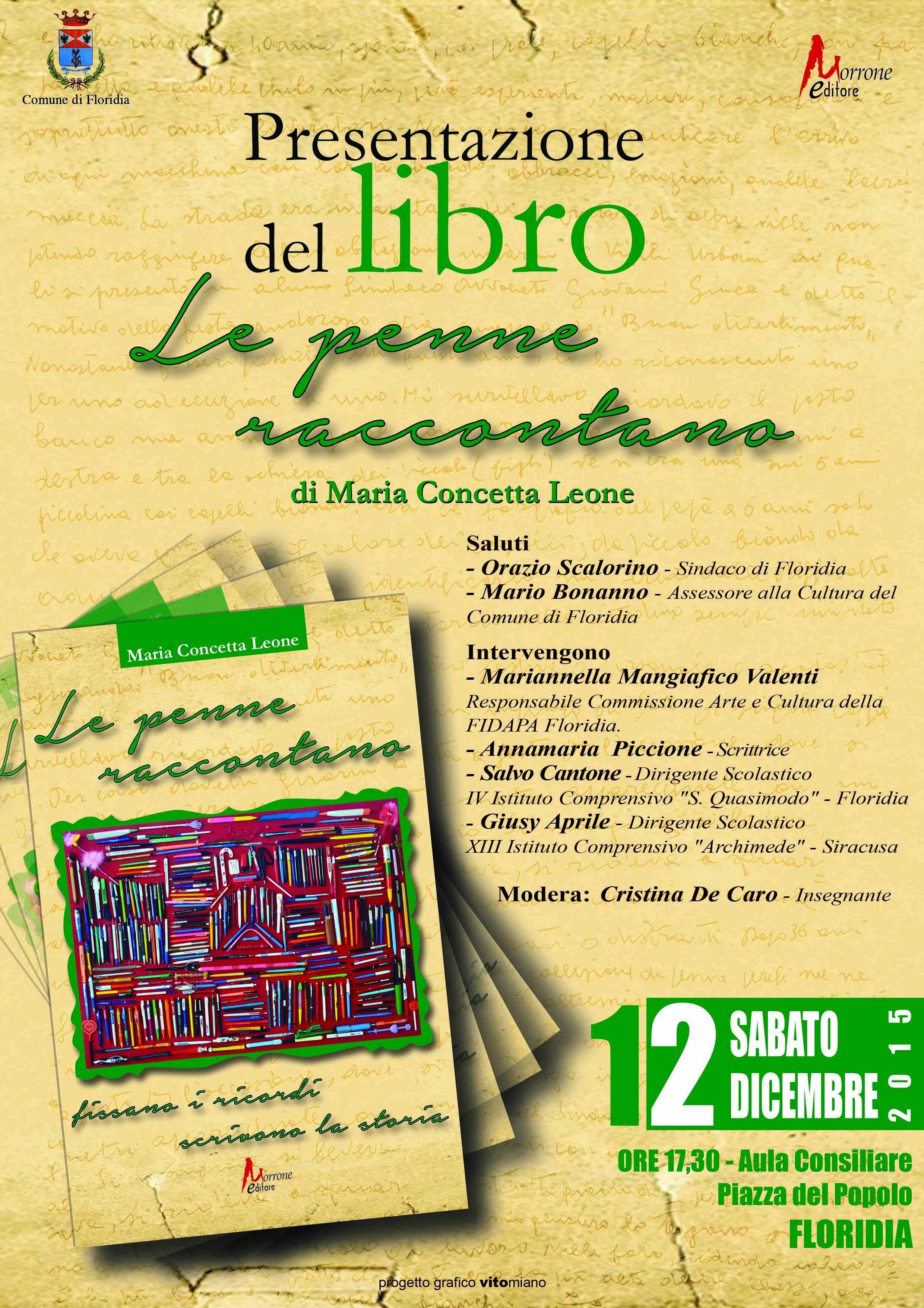 """presentazione del libro """"Le penne raccontano, fissano i ricordi, scrivono la storia"""" di Concetta Leone."""