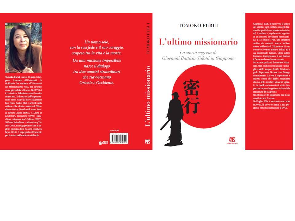Esce il 12 ottobre l'Ultimo Missionario La storia segreta di Giovanni Battista Sidotti in Giappone A Palermo la presentazione organizzata in collaborazione con l'Ucsi Sicilia