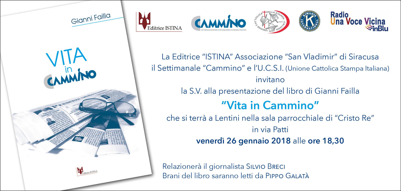 """Lentini, Presentazione libro di Gianni Failla """"Vita in Cammino"""".Venerdì 26 gennaio, ore 18,30, Cristo Re."""