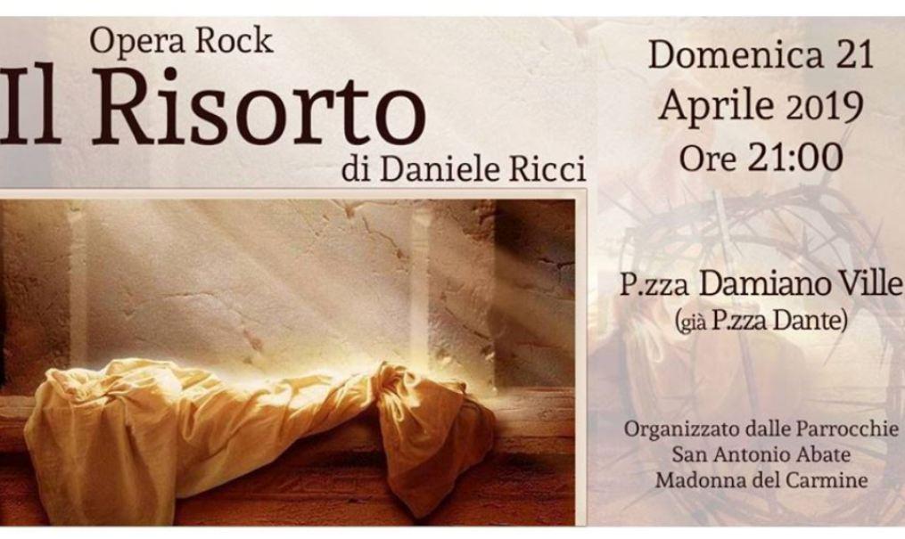"""Francofonte. """"Il Risorto. Oltre il Dolore e la Croce"""", il 21 aprile l'opera rock in piazza Dante/Ville"""