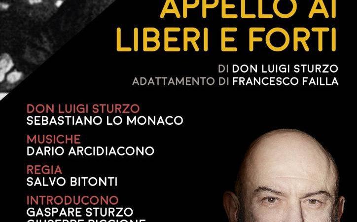 """Siracusa,  """"Appello ai liberi e forti"""" Uno spettacolo per richiamare nel centenario il messaggio di don Luigi Sturzo"""