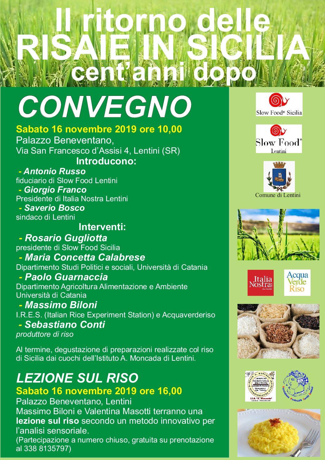 Lentini, Cent'anni dopo, il riso torna in Sicilia Sabato 16 novembre 2019, Palazzo Beneventano. Iniziativa di Slow Food