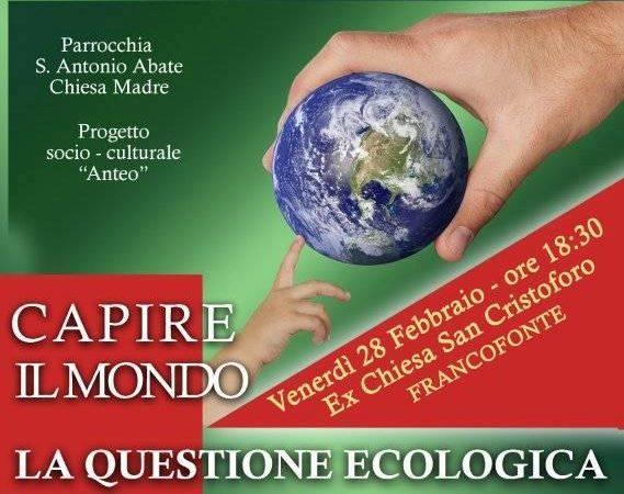 """Francofonte. La """"Questione Ecologica"""": il 28 febbraio appuntamento con l'ultimo incontro"""