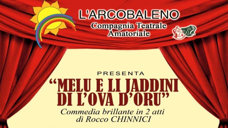"""Lentini. Il 6 febbraio appuntamento con la commedia brillante """"Melu e li Jaddini di L'Ova D'Oru"""""""