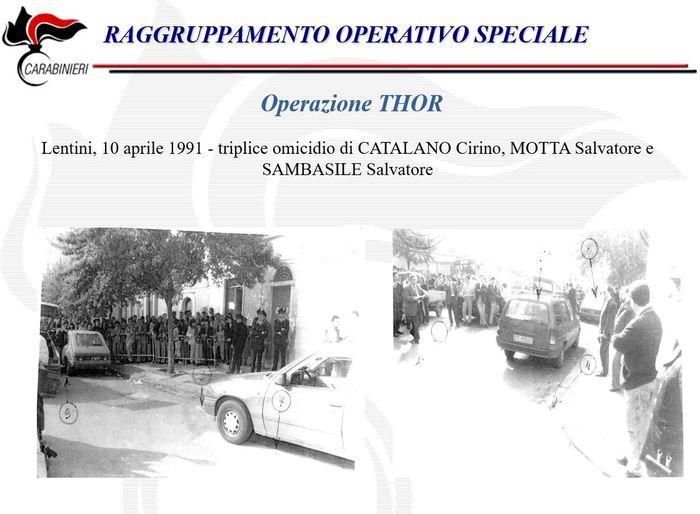 Catania, Mafia, 23 omicidi in 20 anni: 23 arresti del Ros. Tra i ventitrè omicidi anche il triplice omicidio commesso il 10 aprile 1991 a Lentini