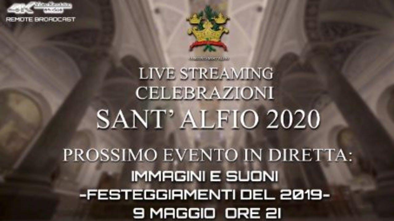 Celebrazioni S.Alfio 2020 – Festeggiamenti del 2019