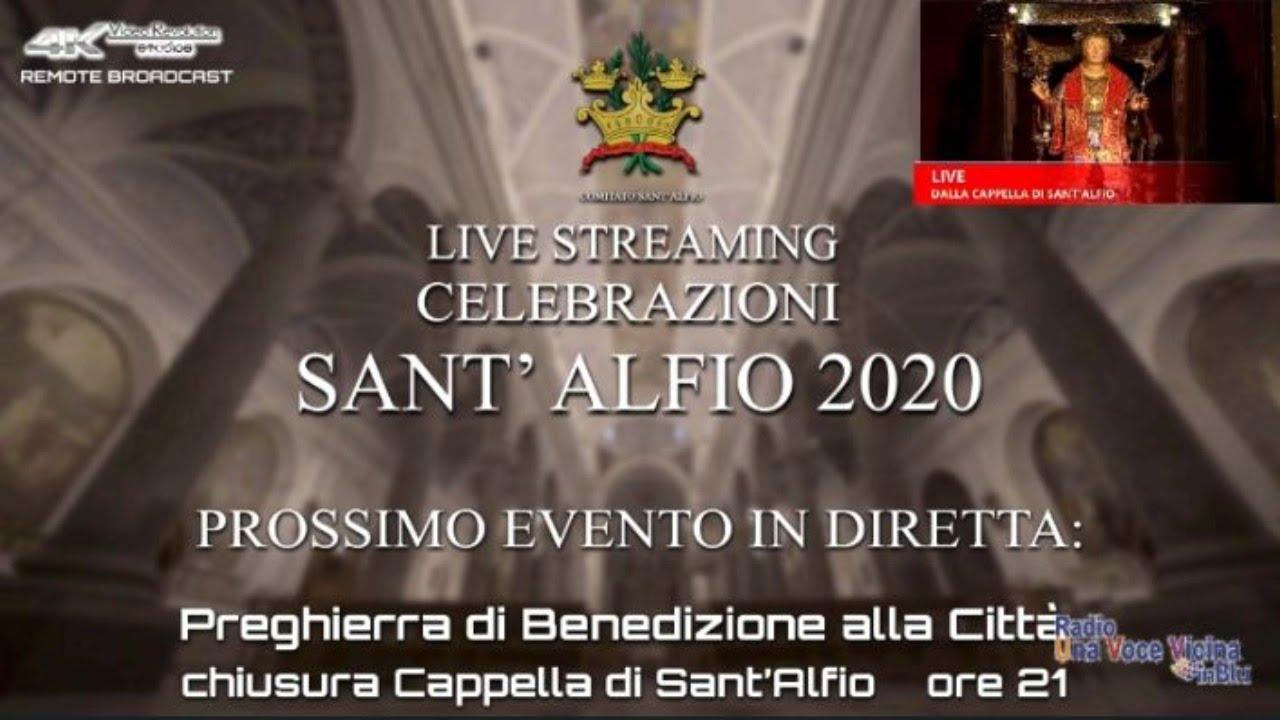 Celebrazioni S.Alfio 2020 – Preghiera di Benedizione alla Città – Chiusura della Cappella di S.Alfio