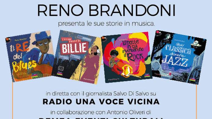 RENO BRANDONI PRESENTA LE SUE STORIE IN MUSICA