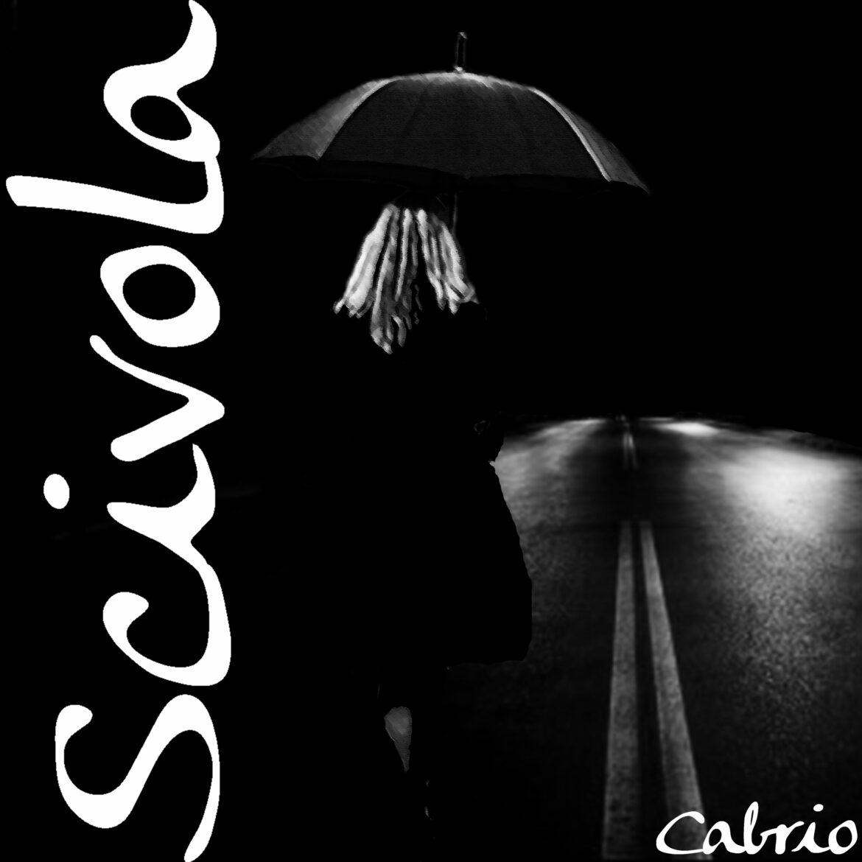 """""""SCIVOLA"""": IL NUOVO SINGOLO DI CABRIO IN USCITA IL 15 GENNAIO"""