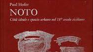 Noto, Due libri da consigliare per gustare la capitale del Barocco
