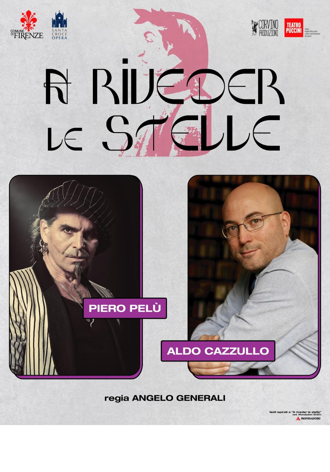 """""""A Riveder Le Stelle"""": il nuovo racconto teatrale di Aldo Cazzullo e Piero Pelù"""